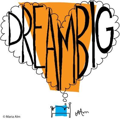 Dream Big! ((Inspirational Series 2013)