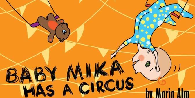 Baby Mika has a circus!