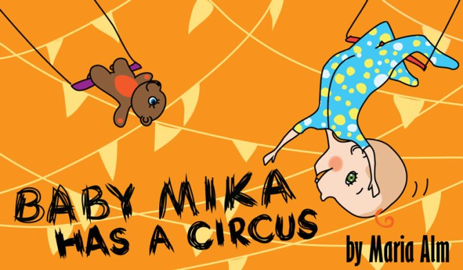 "My e-book ""Baby Mika has a Circus"" – Now on YouTube"